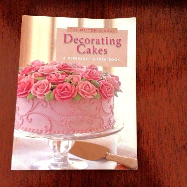 Decorating Cakes A Reference Idea Book By The Wilton School Books