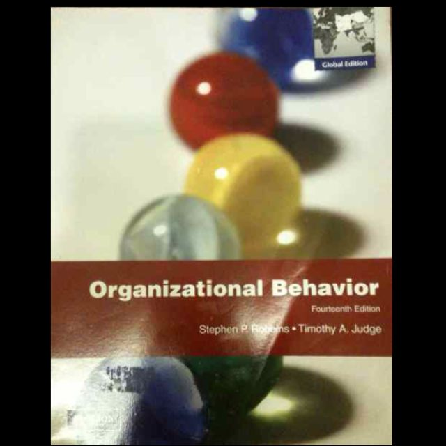 Organizational Behavior 14th Edition By Stephens P Robbins And Timothy A Judge
