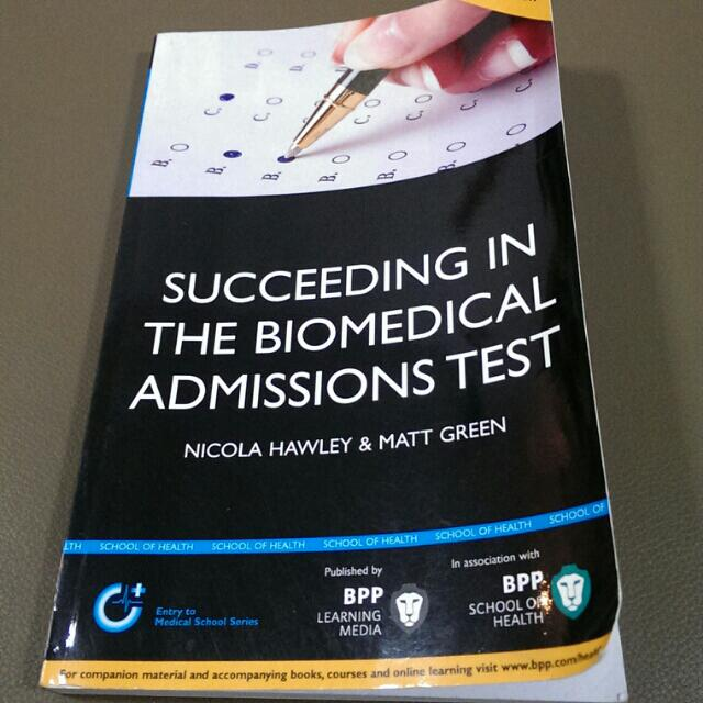SUCCEEDING IN THE BIOMEDICAL ADMISSIONS TEST