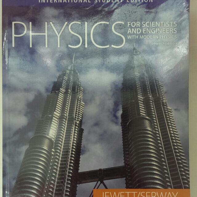 Physics For Scientists And Engineers 7th Ed By Serway Jewett Books