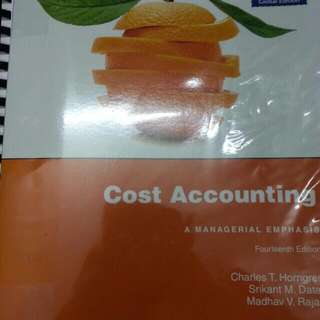 Cost Accounting- A managerial emphasis