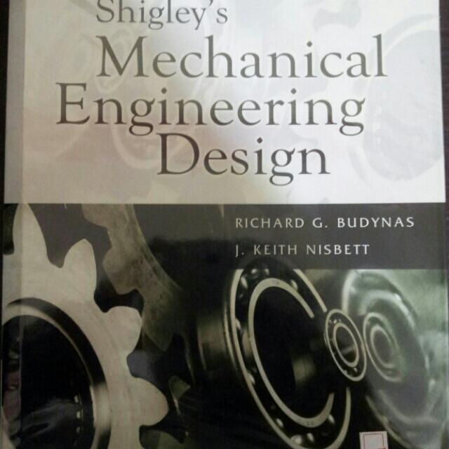 Shigley S Mechanical Engineering Design 8ed In Si Units Books Stationery Textbooks On Carousell