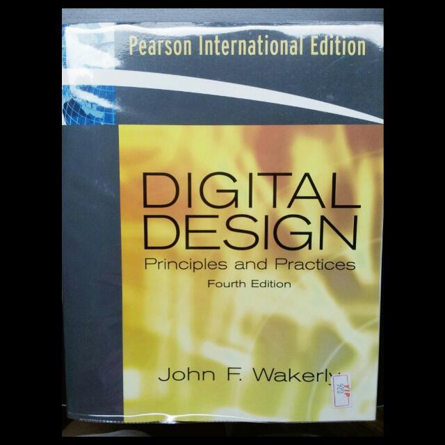 Digital Design Principles Practices Wakerly John F 4th Ed Pearson Prentice Hall 2007