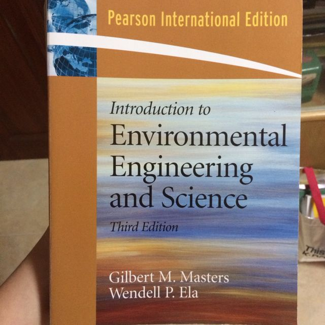 Introduction to Environmental Engineering And Science (Third Edition)