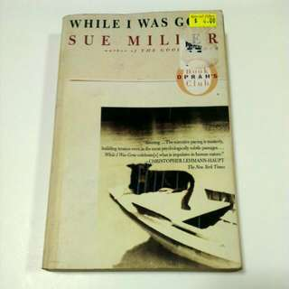 While I Was Gone - Sue Miller