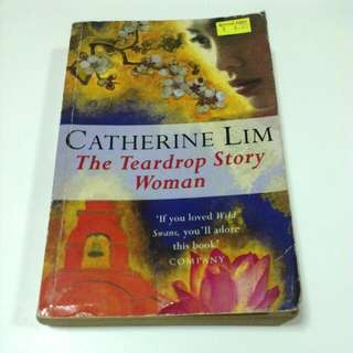 The Teardrop Story Woman - Catherine Lim
