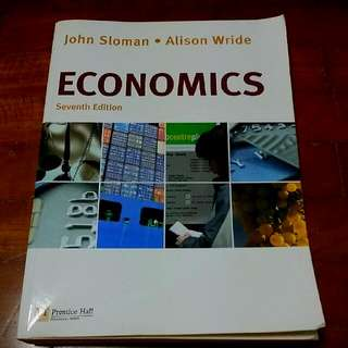 Economics. Seventh Edition. By John Sloman And Alison Wride