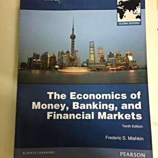 The Economics Of Money, Banking And Financial Markets. Mishkin.