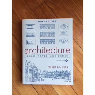 Architecture: Form Space & Order by Francis Ching