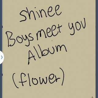 [Looking] For Shinee Boys Meet You Flower Edition