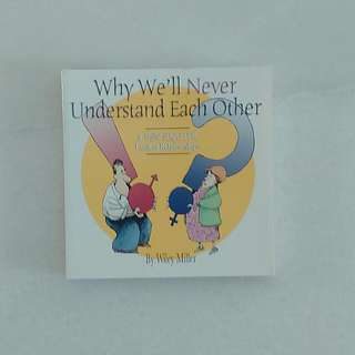 (2 Books) Why We'll Never Understand Each Other: A Non Sequitur Look at Relationships (Comics)