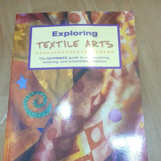Fashion Book Exploring Textile Arts