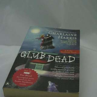 Club Dead (Sookie Stackhouse #3) by Charlaine Harris
