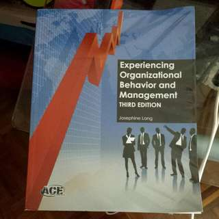 Experiencing Organizational Behavior And Management