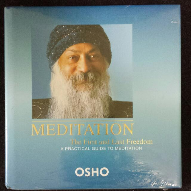 Meditation The First and Last Freedom A Practical Guide To Meditation By Osho