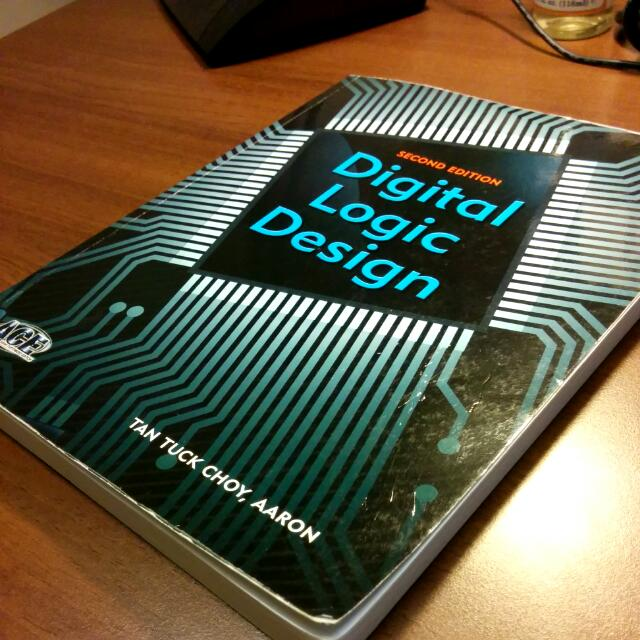 Digital Logic Design Second Edition By Aaron Tan Tuck Choy