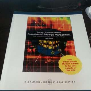 Essentials of Strategic management - the quest for competitive advantage 3rd edition