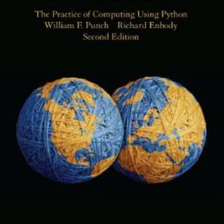 The Practice of Computing using Python (International Edition)