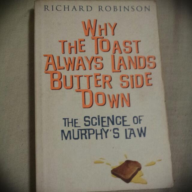 Why The Toast Always Lands Butter Side Down - The Science Of