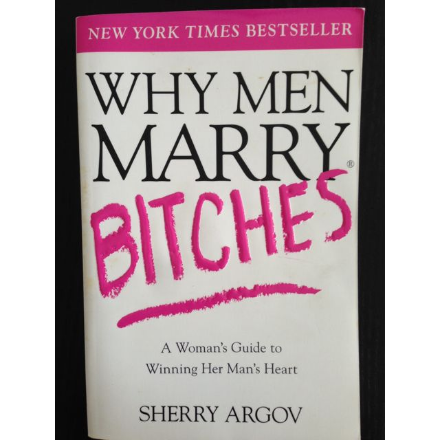 Why man marry bitches book