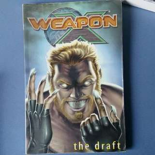 MARVEL WEAPON X THE DRAFT