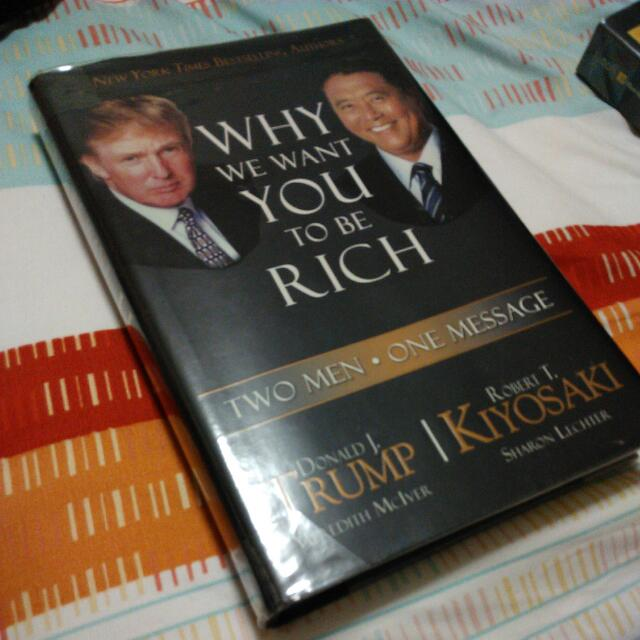 Why We Want You To Be Rich Donald Trump And Robert Kiyosaki Books