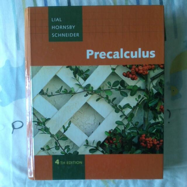 Precalculus Textbook (4th edition) by Lial Hornsby Schneider