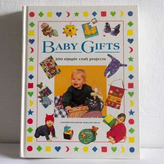 Baby Gifts: 200 Simple Craft Projects to Make for Babies and Toddlers by Penelope Cream #GCS