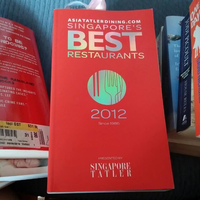 Singapore's Best Restaurants 2012 By Singapore Tatler