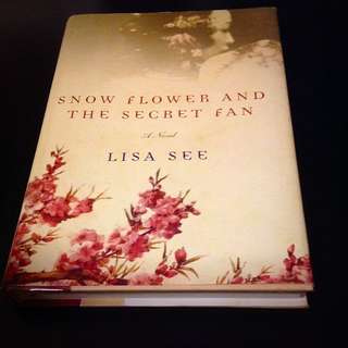 Preloved Snow Flower And The Secret Fan By Lisa See