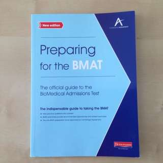 Preparing For The BMAT (the Official Guide To The BioMedical Admissions Test)