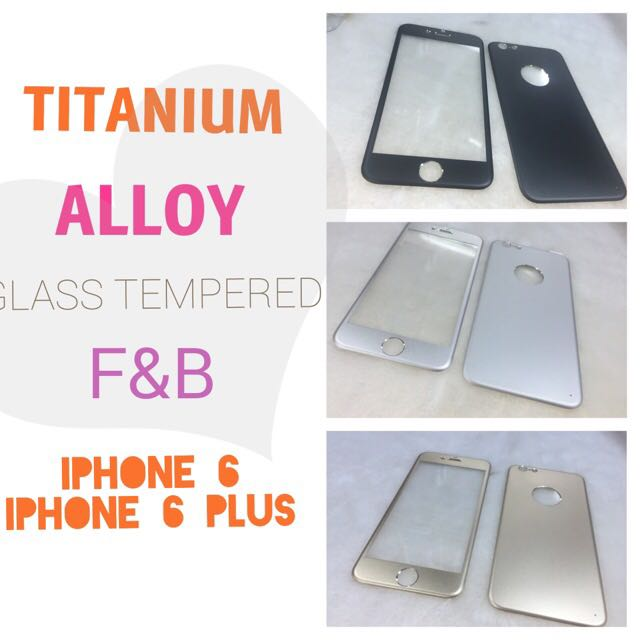 TITANIUM ALLOYED GLASS TEMPERED FRONT AND BACK FOR IPHONE 6 and IPHONE 6 PLUS