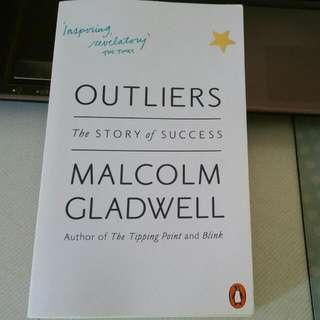 Outliers: The Story Of Success By: Malcolm Gladwell