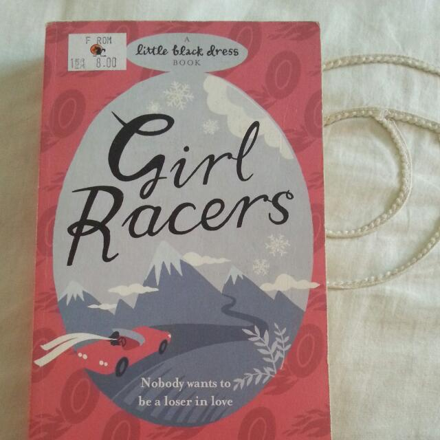 Girl Racer By A Little Black Dress Book Books Stationery On Carousell
