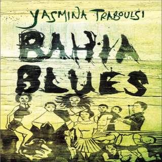 Yasmina Traboulsi's Bahia Blues