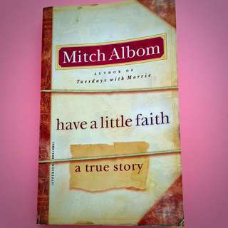 Have A Little Faith (A True Story) by Mitch Albom