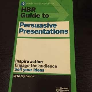 Harvard Business Review Guide - Persuasive Presentations