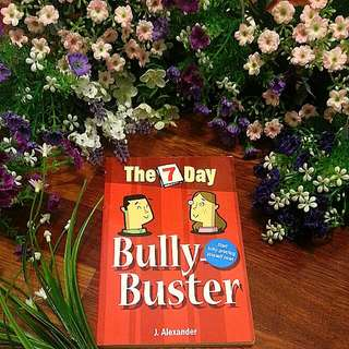 The 7 Day Bully-Buster