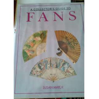 A Collectors' Guide To Fans