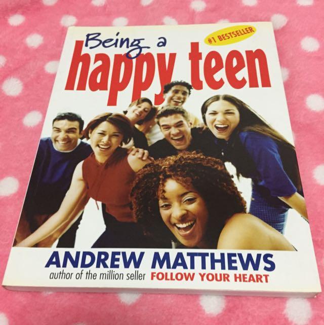 Being A Happy Teen - Andrew Matthews