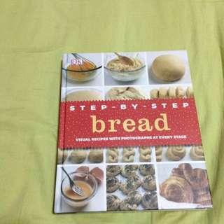 Bread Step By Step Recipe Book