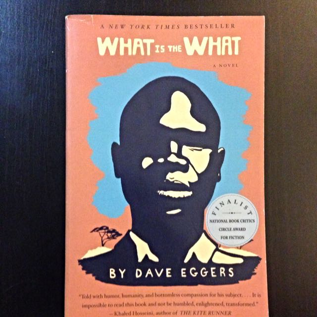 Dave Eggers - What Is The What