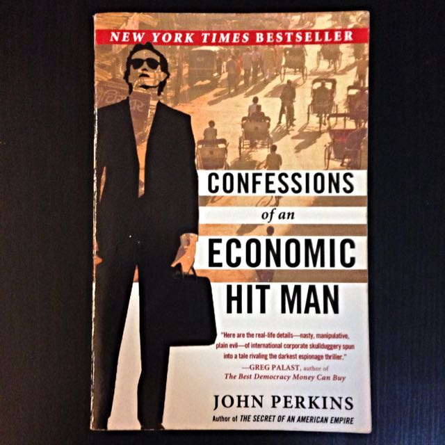 RESERVED John Perkins - Confessions of an Economic Hit Man