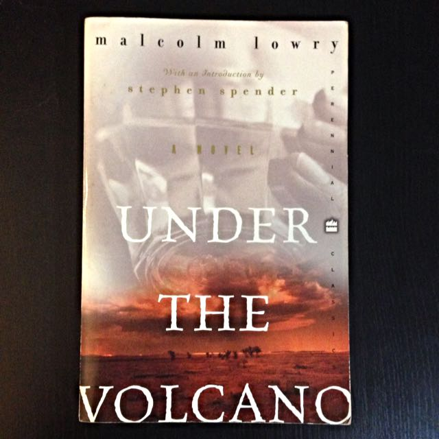 RESERVED Malcolm Lowry - Under The Volcano