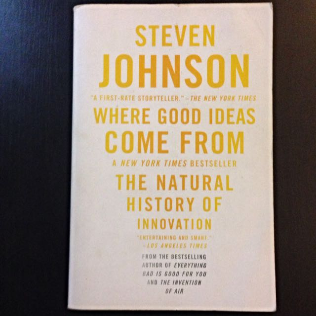 RESERVED Steven Johnson - Where Good Ideas Come From: The Natural History of Innovation
