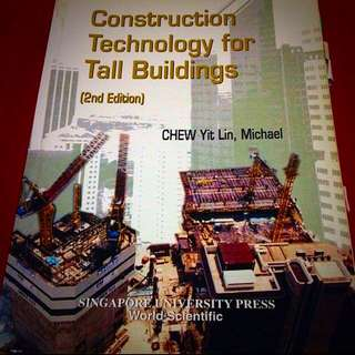 Construction Technology For Tall Building - Chew Yit Lin, Michael