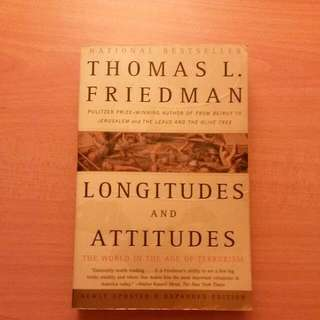 Longitudes And Attitudes: The World In The Age Of Terrorism - Thomas L Friedman