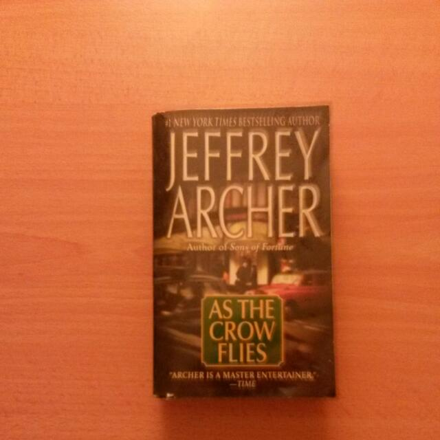 As A Crow Flies - Jeffrey Archer