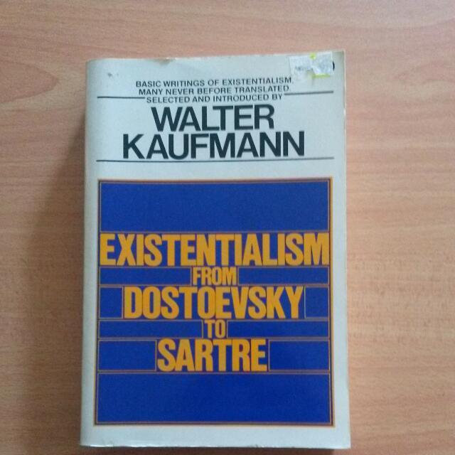 Existentialism From Dostoyevsky To Sartre - Walter Kaufmann