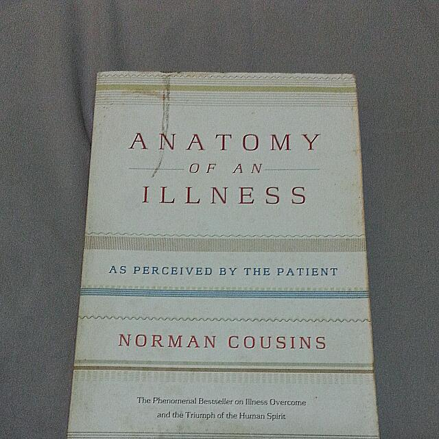Anatomy Of An Illness - Norman Cousins, Books & Stationery on Carousell